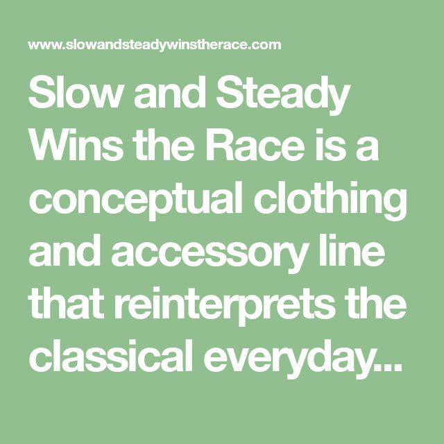 an essay on slow and steady wins the race Slow and steady wins the race : (brief essay) life is a race that takes lot of confidence and will power to succeed ahead of others but is success something that we.