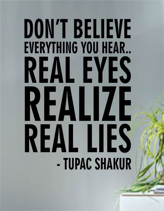 Tupac Shakur Real Eyes Realize Real Lies Quote Decal Sticker Wall Vinyl Art Music Rap on Etsy, $26.76 CAD