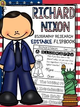 THIS PRODUCT IS INCLUDED IN THE MEGA BUNDLES: US PRESIDENTSBIOGRAPHY FLIPBOOKS MEGA BUNDLE*********************************************************************Make research on Richard Nixon interesting and fun with this EDITABLE flipbook organizer.WHATS INCLUDED: * Blackline (editable) flipbook templates x 6* Self and peer-editing Checklist* Writing Sheets ( 4 options )* Teacher Grading Rubric (2 options: with/without scoring )ACTIVITY  Students research the life of Richard Nixon  and…