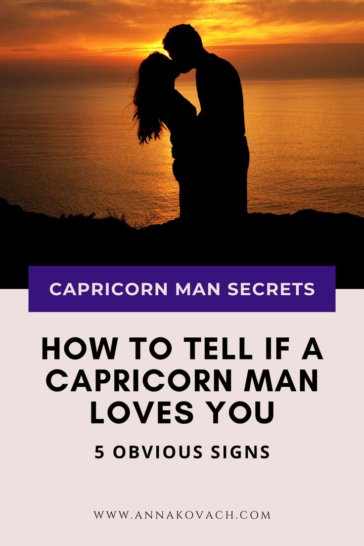 How To Tell If A Capricorn Man Loves You - 5 Obvious Signs