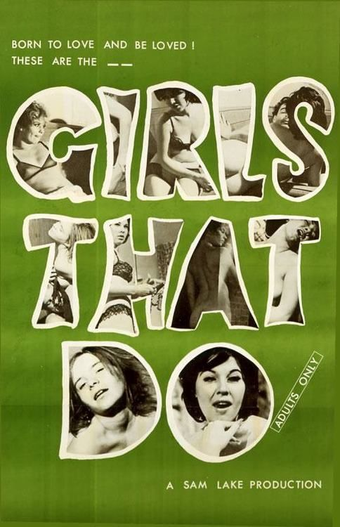 Girls That Do, movie poster  Source: Retro XXX Posters: Knights 1969, Movie Posters, Girls Generation, Adult Movie, Vintage Wardrobe, Posters Art, Film Posters, Vintage Movie, Design Posters