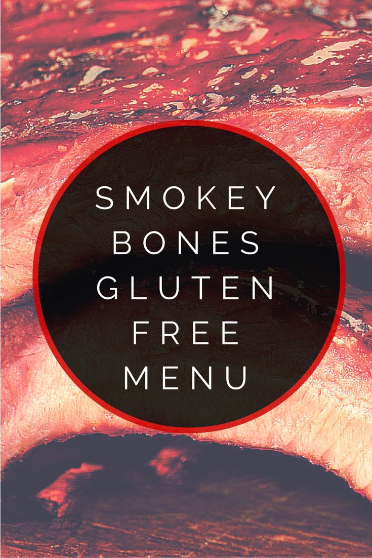 ideas about smokey bones food website smokey bones gluten menu