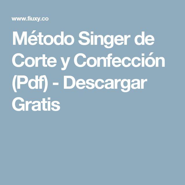 Método Singer de Corte y Confección (Pdf) - Descargar Gratis