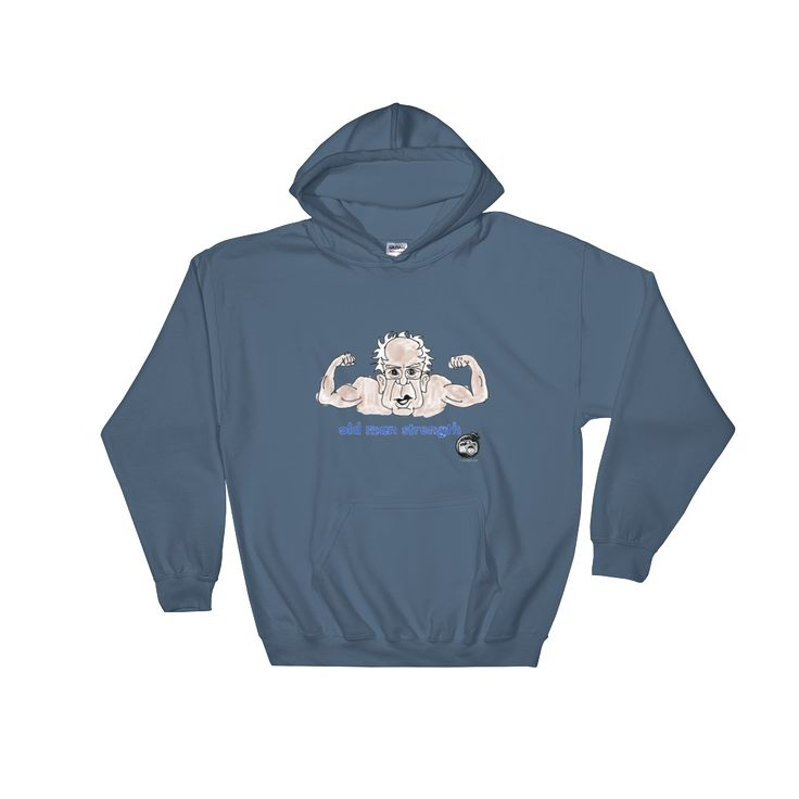 Bernie Old Man Strength - Stylish Hoody - FotowBom