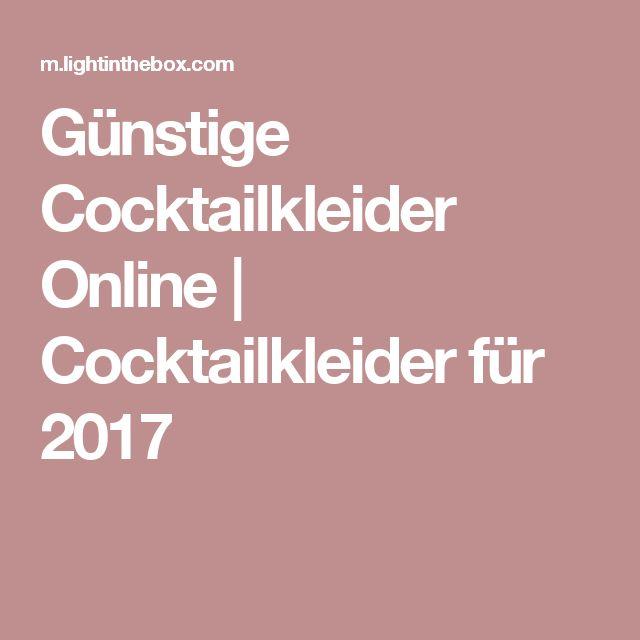 Günstige Cocktailkleider Online | Cocktailkleider für 2017