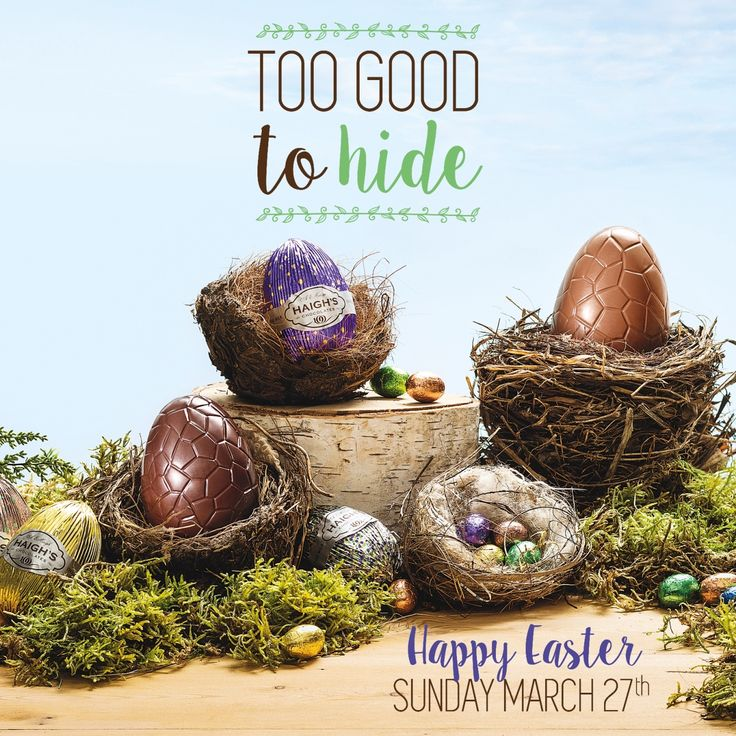 Easter 2016 - too good to hide Haigh's Chocolates Easter collection available in store and online