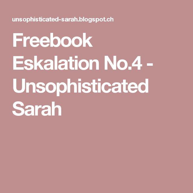 Freebook Eskalation No.4 - Unsophisticated Sarah