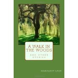 A Walk In The Woods (Paperback)By Margaret Lake