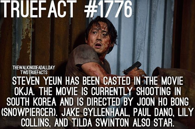 Steven Yeun (Glen, TWD) has been cast in the movie 'OKJA'; shooting currently in South Korea.