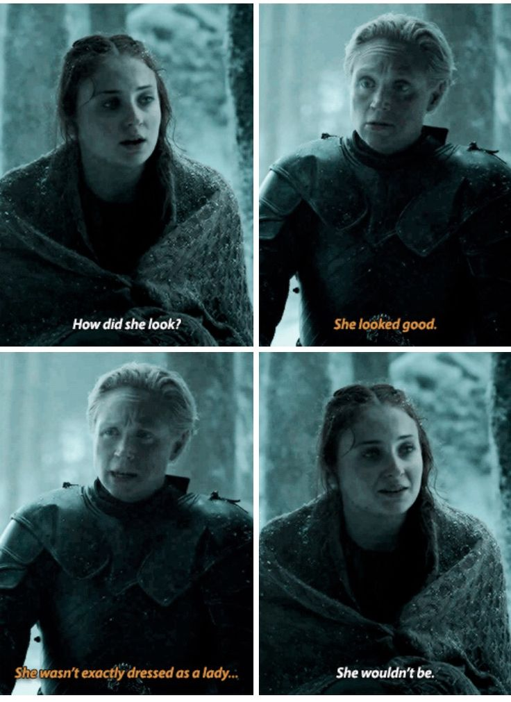 """She wasn't exactly dressed as a lady"" - Brienne and Sansa #GameOfThrones"