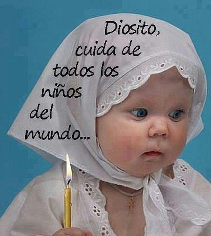 Dios Cuida De Todos Los Ni 241 Os Del Mundo Amo Mis Hijos
