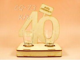 CQ-73 Magazin web de cadouri - 40. születésnapra pálinkás pohár szett - ajándék ötletek
