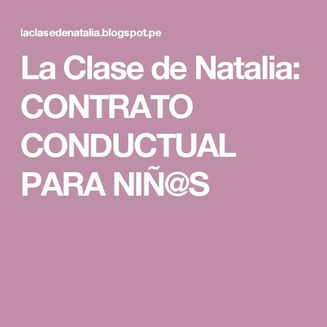 La Clase de Natalia: CONTRATO CONDUCTUAL PARA NIÑ@S