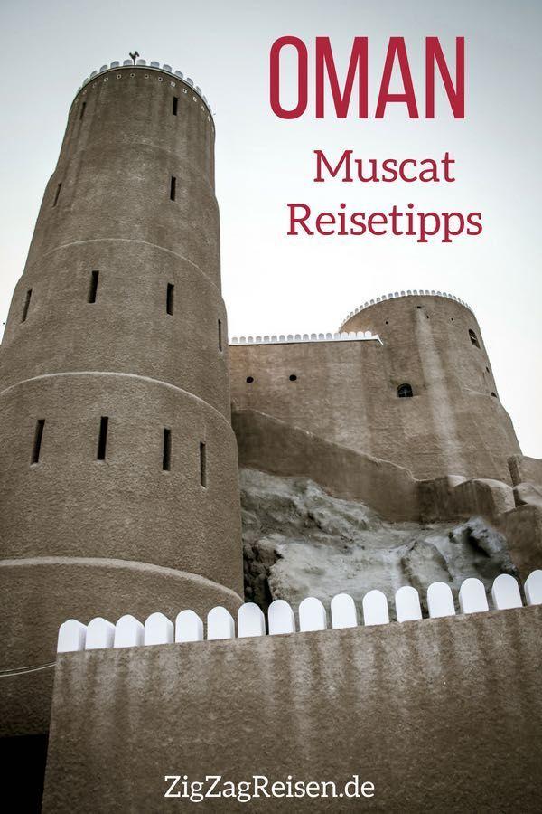 Muscat Oman Sehenswurdigkeiten Reisetipps Mit Bilder Reisetipps Reisen Und Reise Oman