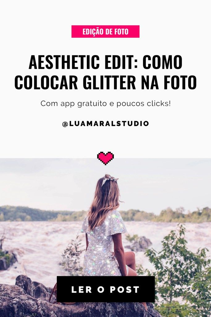 Aesthetic Edit How To Make The Cutest Glitter Effect On Your Pics