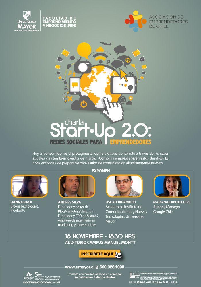 """Aprende a dar visibilidad digital a tus proyectos. Participa hoy en la Charla Start.Up 2.0 """"Redes Sociales para Emprendedores"""". Inscríbete! #charla #emprendedores #umayor #santiago #FENUMayor #ASECH"""