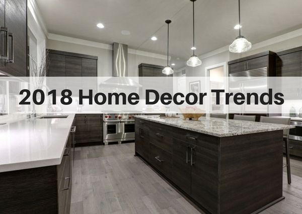 2018 Decorating trends - 11 stylish and growing trends for your home. Practical home decor advice that will last for years to come.