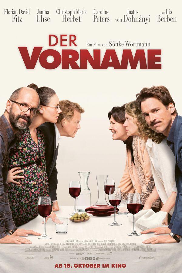 Hier Ist Das Poster Zu Der Vorname Dabei Hanelt Es Sich Um Eine Deutsche Komodie In Der Ein Scherz Bei Einem Abendessen Unter F Filme Coole Filme Ganze Filme