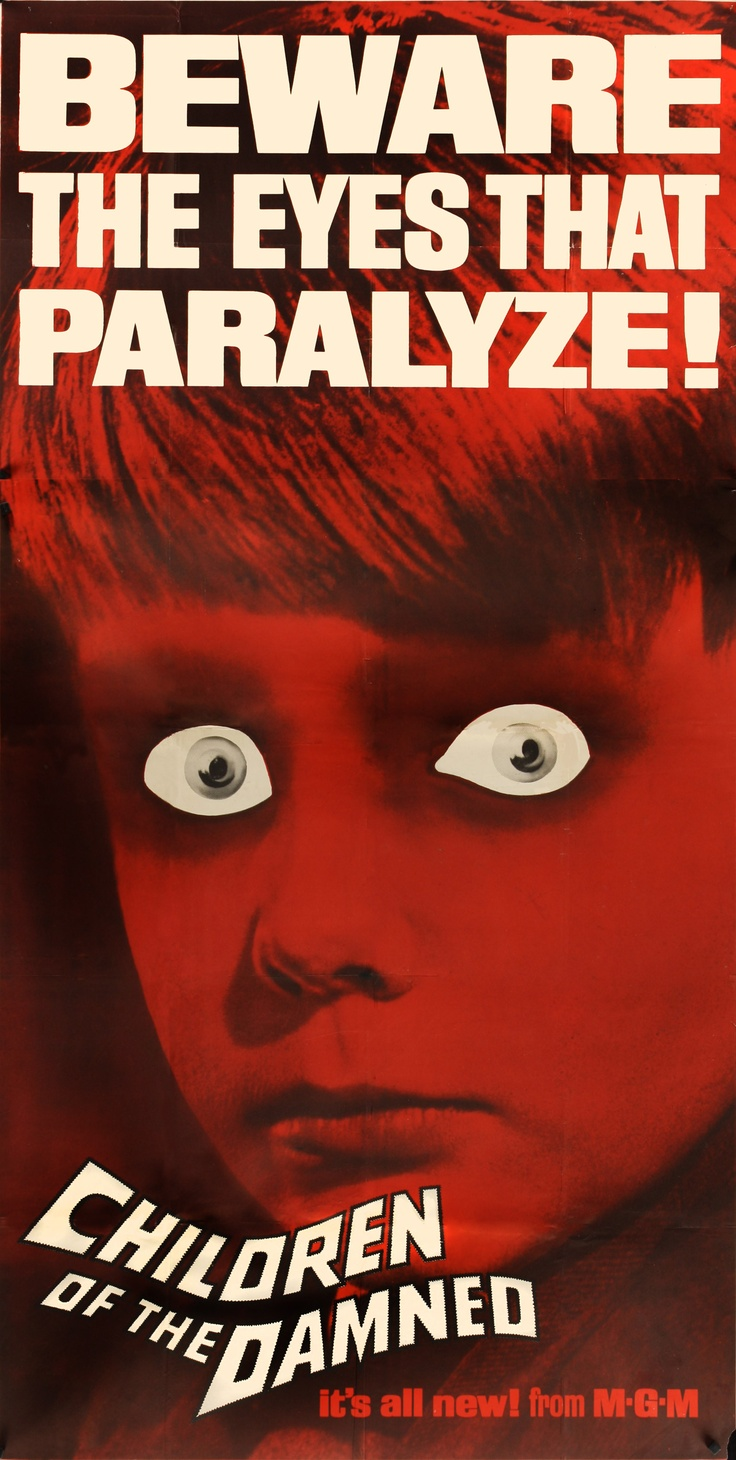 """""""Beware the Eyes That Paralyze!"""" - """"Children of the Damned ... Children Of The Damned 1964"""