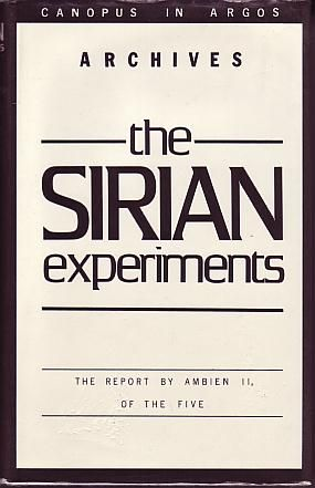 Lessing, Doris - The Sirian Experiments: The Report by Ambien II, of the Five (Canopus in Argos Archives - Volume 3)   Jonathan Cape London 1981. First Edition. ISBN 0224018914  First Edition. A near fine book in a very good price-clipped dust jacket. Indent marks on front cover of jacket where someone has tried to scribble with a biro, light wear to top of spine of jacket.