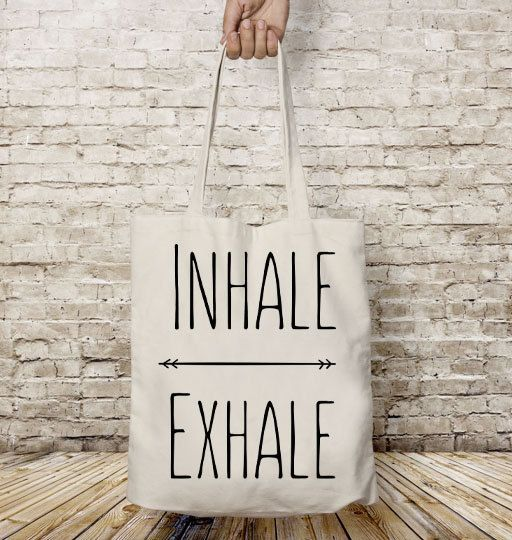 Tote bag canvas, Shopping bag, Inhale Exhale, Yoga bag, Yoga gifts, Gift for her, Shoulder bag, Cotton tote bag, Quote, Gift for yogi