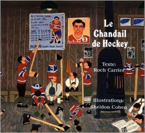 Le Chandail de Hockey: Roch Carrier, Sheldon Cohen: 9780887761768: Books - Amazon.com