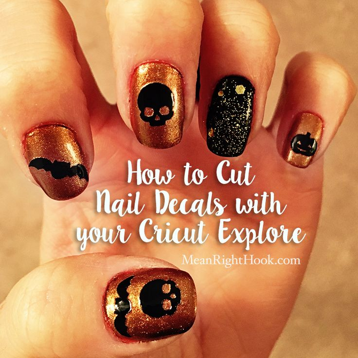 How to cut nail decals with your Cricut Explore | MeanRightHook.com