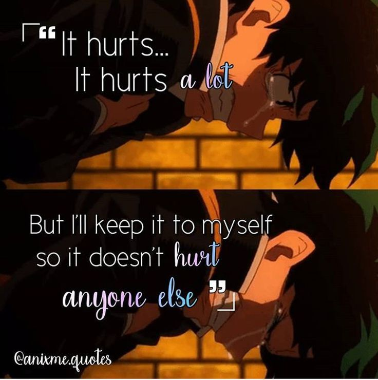 No. No. No. Someone put a depression quote on an anime series that literally goes into and overcomes various forms of depression, grief, and even anxiety. BNHA is about defying the odds against you, even Izuku had to deal with that in the first episode when Kacchan told him to kill himself. So I feel this is wrong because its focusing on the depression itself and not showing BNHA for what it is -- all those things and OVERCOMING them, being the number one hero everyone dreams to be!