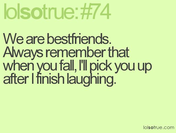 Another good Best Friends quote