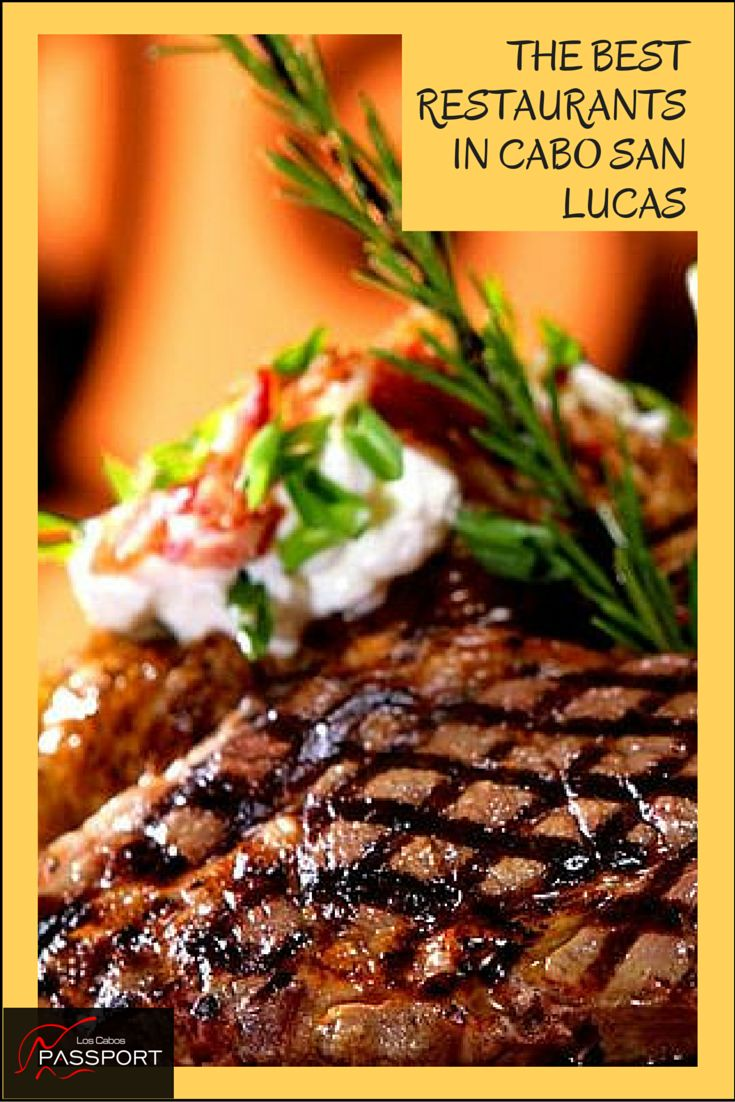 14 best The Best Restaurants in Cabo San Lucas images on Pinterest ...