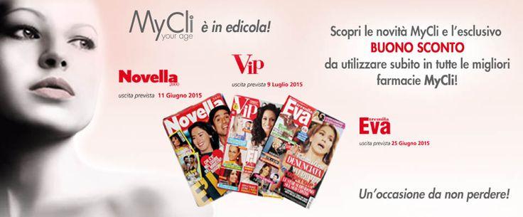 #MyCli in edicola!  #buonosconto #Novella2000 #Eva3000 #Vip