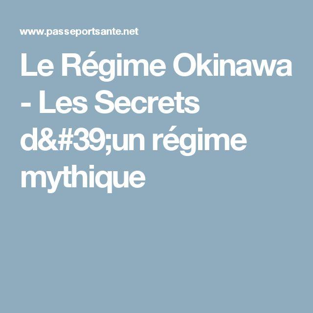 Le Régime Okinawa - Les Secrets d'un régime mythique