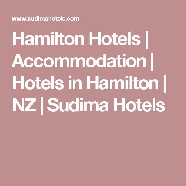 Hamilton Hotels   Accommodation   Hotels in Hamilton   NZ   Sudima Hotels