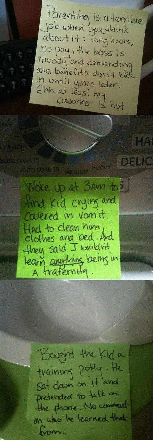 Hilarious notes from a real stay at home father. http://moreclaremore.com/stay-home-dad-leaves-post-wife/