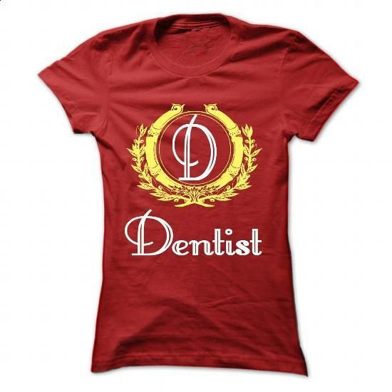 Dentist - #men shirts #army t shirts. CHECK PRICE => https://www.sunfrog.com/LifeStyle/Dentist-Red-42941358-Ladies.html?60505 http://tmiky.com/pinterest