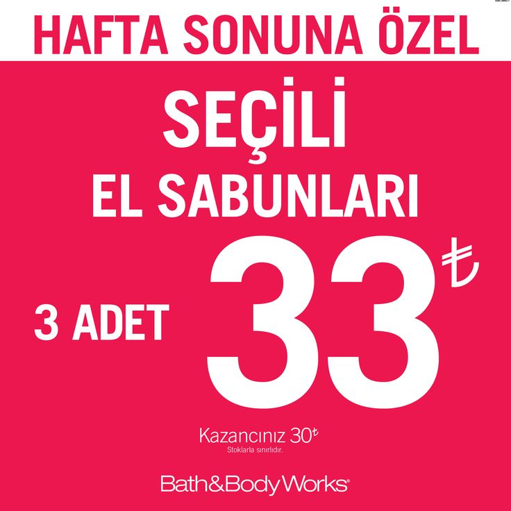 Hafta Sonuna Özel! 10-11-12 Aralık Tarihlerinde Seçili El Sabunları 3 Adet ₺33 Bath & Body Works, #ANKAmall 1. Katta.