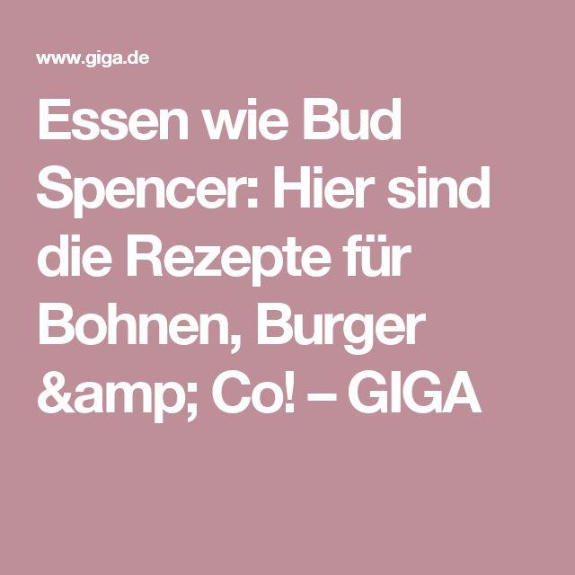 Essen wie Bud Spencer: Hier sind die Rezepte für Bohnen, Burger & Co! – GIGA