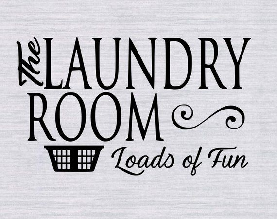 Laundry Room Svg Laundry Svg Laundry Room Quote Svg Laundry Laundry Room Decals Laundry Room Quotes Laundry Room Signs
