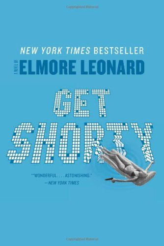 Get Shorty: A Novel by Elmore Leonard,http://www.amazon.com/dp/0062120255/ref=cm_sw_r_pi_dp_YZNNsb0KWEVBVDV3