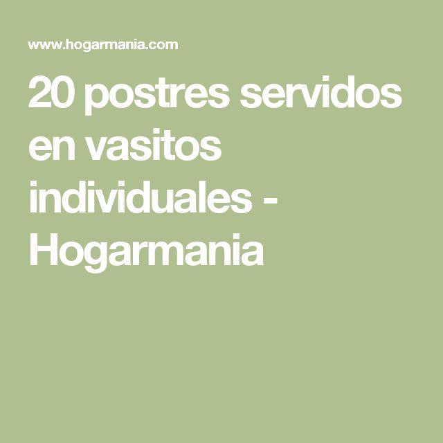 20 postres servidos en vasitos individuales - Hogarmania