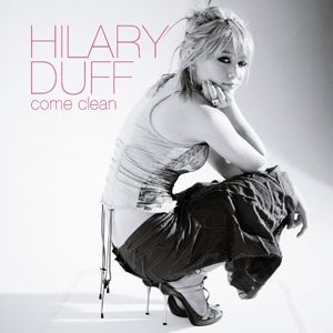 Come Clean - Come Clean (Hilary Duff song) - Wikipedia, the free encyclopedia