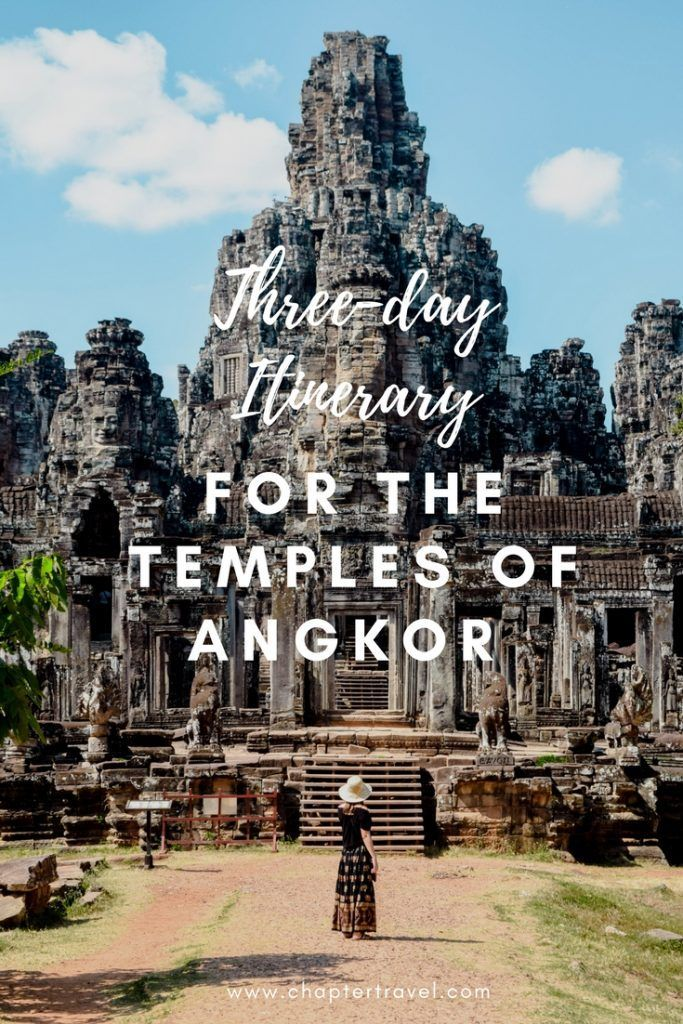 Three day Itinerary Angkor Wat, Things to do in Angkor Wat, Angkor Wat, Siem Reap, Cambodia, Itinerary Cambodia, Bayon Temple, Chapter Travel, Travel around the world, Couple travels, Southeast Asia, Things to do in Southeast Asia, Highlights in Southeast Asia