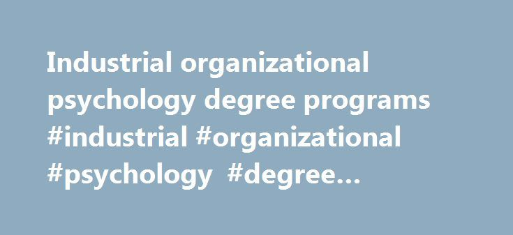 define organizational psychology essay Approximately 60% of the exam will be essay an industrial-organizational example of organizational psychology, and why define both random.