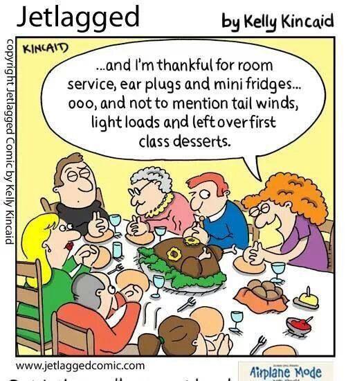 I'm grateful for... flight attendant humor, Jetlagged