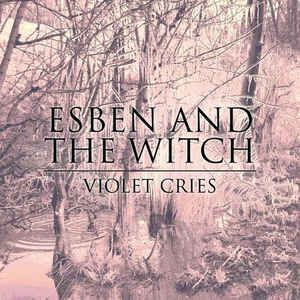 Esben And The Witch - Violet Cries (CD, Album) at Discogs