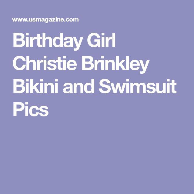 Birthday Girl Christie Brinkley Bikini and Swimsuit Pics