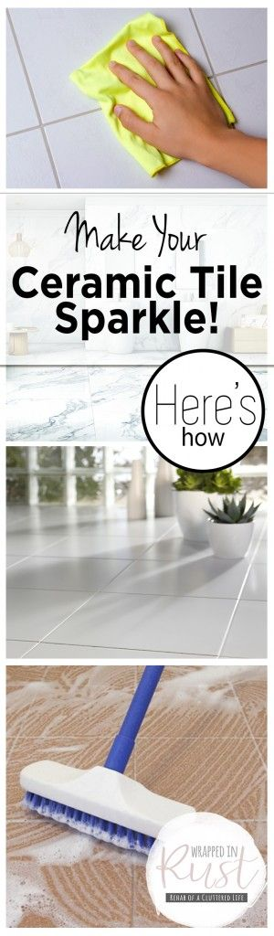 Make Your Ceramic Tile Sparkle! Here's How| How to Clean Your Ceramic Tile, Cleaning Tips and Tricks, Clean Home, Home Cleaning Tips and Tricks, Floor Care Hacks, How to Care for Your Floor, Tile Care Tips and Tricks, Popular Pin