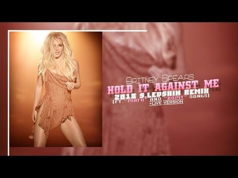 "(80) BRITNEY SPEARS ""HOLD IT AGAINST ME"" 2018 DANCE REMIX - YouTube"