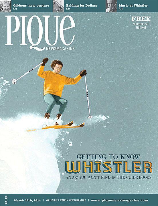 Pique Newsmagazine | Whistler, CANADA | Issue Mar 27, 2014