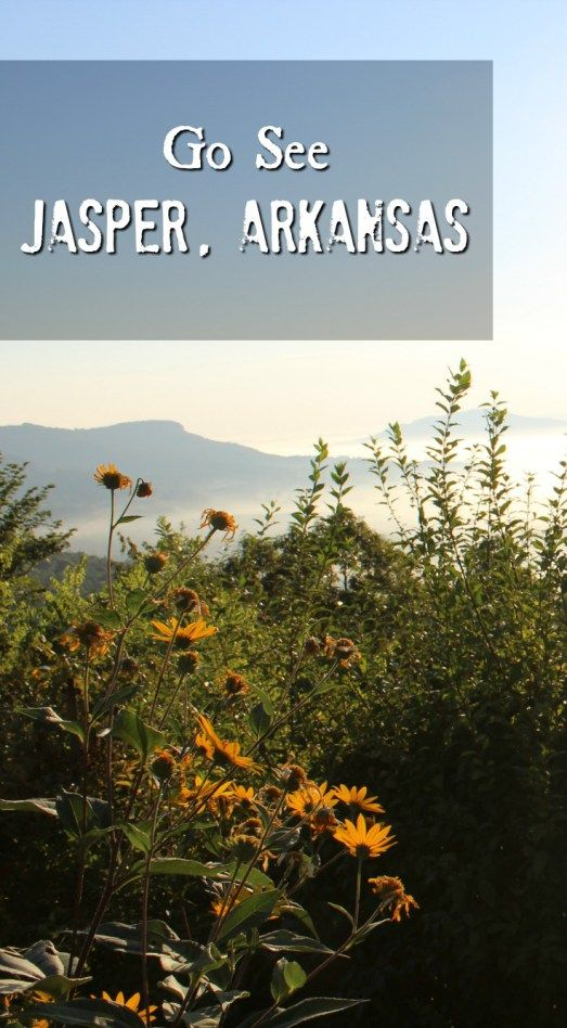 Visit Jasper, Arkansas - what to do, eat and see.
